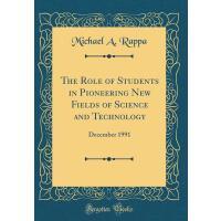 【预订】The Role of Students in Pioneering New Fields of Scienc