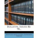 Bulletin, Issues 86-98... [ISBN: 978-1248242308]