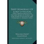 【预订】Brief Memorials of Lord Lyttelton: Three Sermons Preach