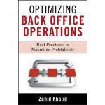 【预订】Optimizing Back Office Operations Best Practices to Max