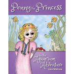【预订】Penny the Princess in the Aquarium Adventure