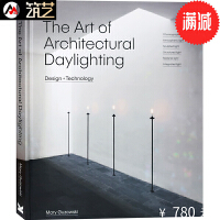 THE ART OF ARCHITECTURAL DAYLIGHTING建筑自然采光设计书籍