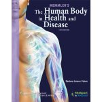 Memmler's The Human Body in Health and Disease [ISBN: 978-1