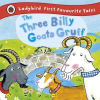 【预订】Ladybird First Favourite Tales the Three Billy Goats Gr