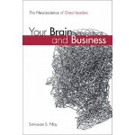 【预订】Your Brain and Business: The Neuroscience of Great Lead