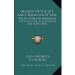 【预订】Memoir of the Life and Character of Mrs. Mary Anna Boar