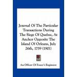 【预订】Journal of the Particular Transactions During the Siege