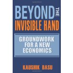 Beyond the Invisible Hand: Groundwork for a New Economics [ISBN: 978-0691137162]