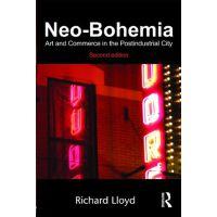 【预订】Neo-Bohemia: Art and Commerce in the Postindustrial Cit