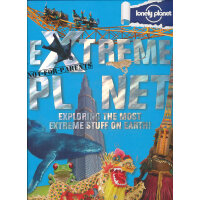 Not For Parents:Extreme Planet《孤独的星球:地球之最》ISBN9781743214107