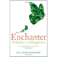 The Enchanter: Nabokov and Happiness [ISBN: 978-0393079920]