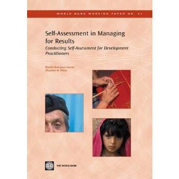 【预订】Self-Assessment in Managing for Results: Conducting Self-Assessment for Develop... 美国库房发货,通常付款后3-5周到货!
