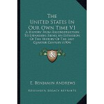 【预订】The United States in Our Own Time V1: A History from Re