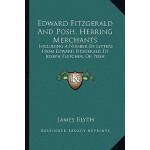 【预订】Edward Fitzgerald and Posh, Herring Merchants: Includin