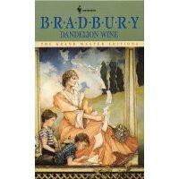 Dandelion Wine (Grand Master Editions) [ISBN: 978-055327753