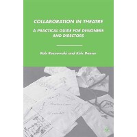 【预订】Collaboration in Theatre: A Practical Guide for Designe