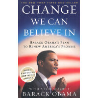Change We Can Believe in Barack Obamas Plan to Renew Americ