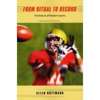 【预订】From Ritual to Record: The Nature of Modern Sports