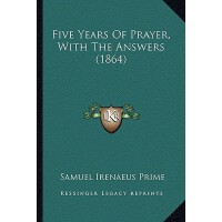 【预订】Five Years of Prayer, with the Answers (1864) 978116464