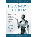 【预订】The Anatomy of Utopia: Narration, Estrangement and Ambi