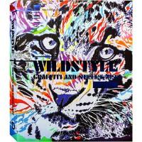 【英文画册】WILDSTYLE GRAFFITI AND STREET ART狂野风格的涂鸦和街头艺术书籍