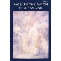 Faces in the Moon: A Novel (American Indian Literature and