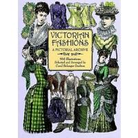 【中商原版】维多利亚时代时装图鉴: 绘画典藏, 965幅插图 英文原版 Victorian Fashions: A P
