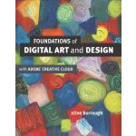 Foundations of Digital Art and Design with the Adobe Creati