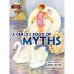 A Child's Book of Myths(POD)