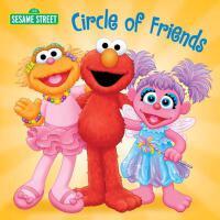英文原版 芝麻街:朋友圈 Circle of Friends (Sesame Street)