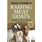 Storey's Guide to Raising Meat Goats, 2nd Edition: Managing