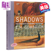 Shadows : The Depiction of Cast Shadows in Western Art 英文原版 阴影 E. H. Gombrich