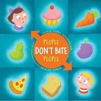 人不会咬人 英文原版 People Don't Bite People 精装 儿童行为礼仪规范