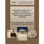 Preferred Insurance Co. v. Bentley (James) U.S. Supreme Cou