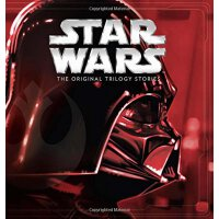 Star Wars: The Original Trilogy Stories ((Storybook Collect