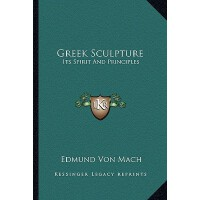 【预订】Greek Sculpture: Its Spirit and Principles 978116294477