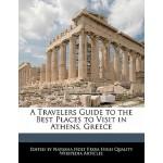 【预订】A Travelers Guide to the Best Places to Visit in Athens