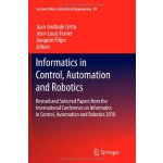 Informatics in Control, Automation and Robotics: Revised an
