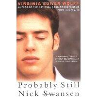 Probably Still Nick Swansen [ISBN: 978-0689852268]