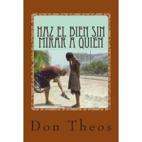 【预订】Haz El Bien Sin Mirar a Quien: + 6500 Adagios, Aforismo