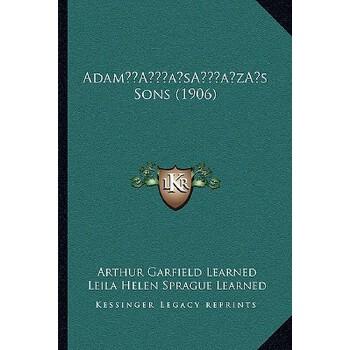 【预订】Adama Acentsacentsa A-Acentsa Acentss Sons (1906) 9781166438630 美国库房发货,通常付款后3-5周到货!