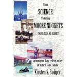 【预订】From Science to Selling Moose Nuggets