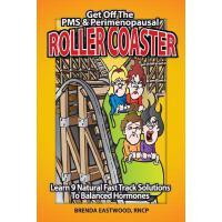 【预订】Get Off the PMS & Perimenopausal Roller Coaster: Learn