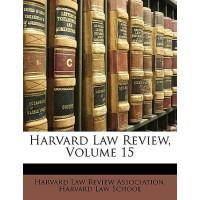 【预订】Harvard Law Review, Volume 15 9781174653469