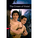 Oxford Bookworms Library: Level 3: The Crown of Violet牛津书虫分