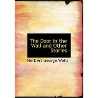 【预订】The Door in the Wall and Other Stories 9780554277868