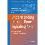 【预订】Understanding the Gut-Bone Signaling Axis: Mechanisms a