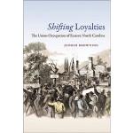 【预订】Shifting Loyalties: The Union Occupation of Eastern Nor