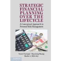 【预订】Strategic Financial Planning Over the Lifecycle: A Conc