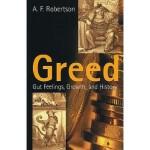 【预订】Greed: Gut Feelings, Growth, and History